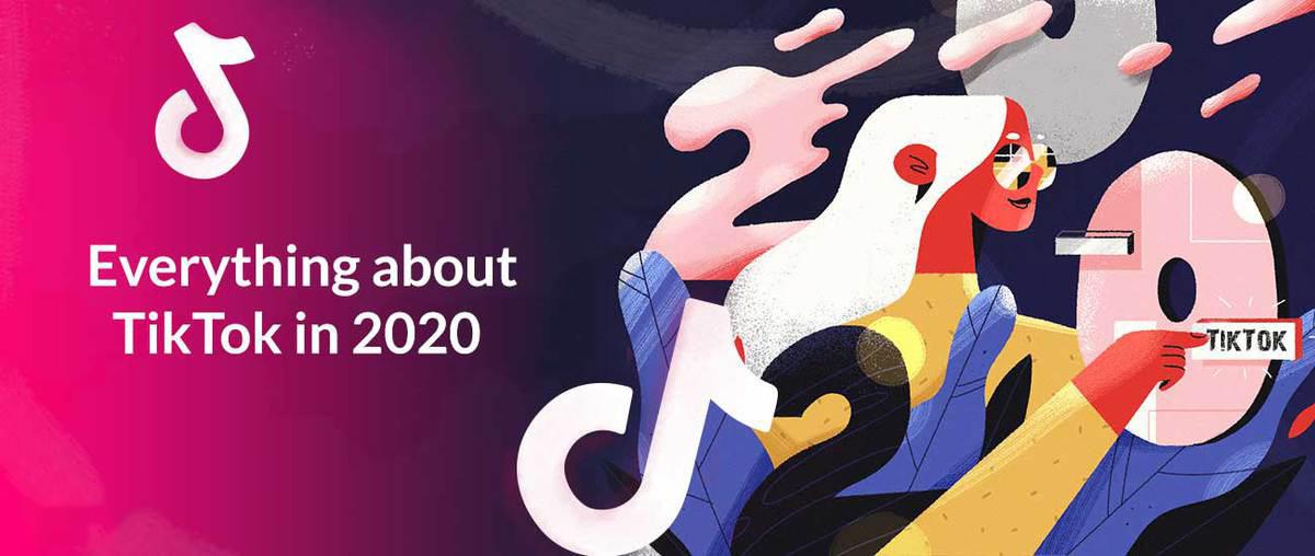 Todo sobre TikTok en 2020