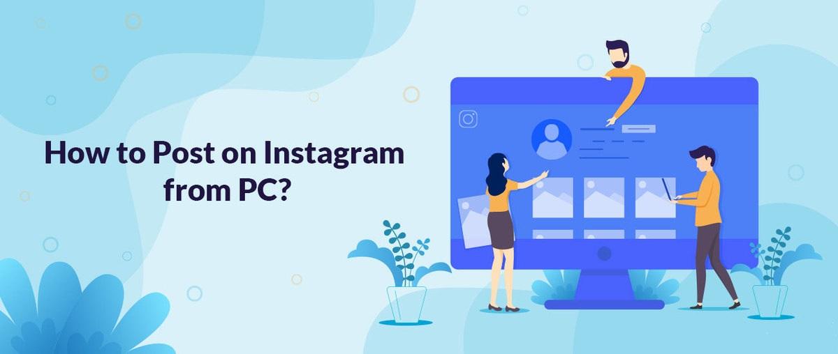 ¿Cómo publicar en Instagram desde PC?
