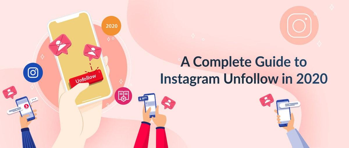 La guía completa para dejar de seguir Instagram en 2020