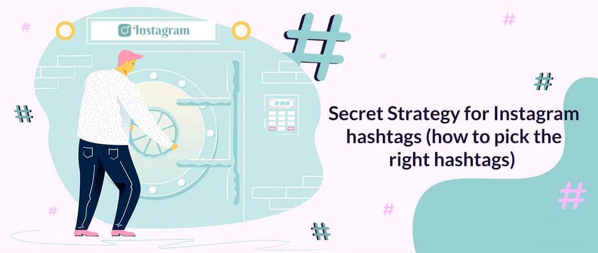 Estrategia secreta para los hashtags de Instagram (cómo elegir los hashtags correctos)