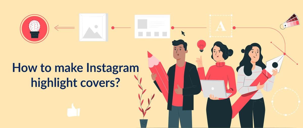 ¿Cómo hacer portadas destacadas de Instagram?