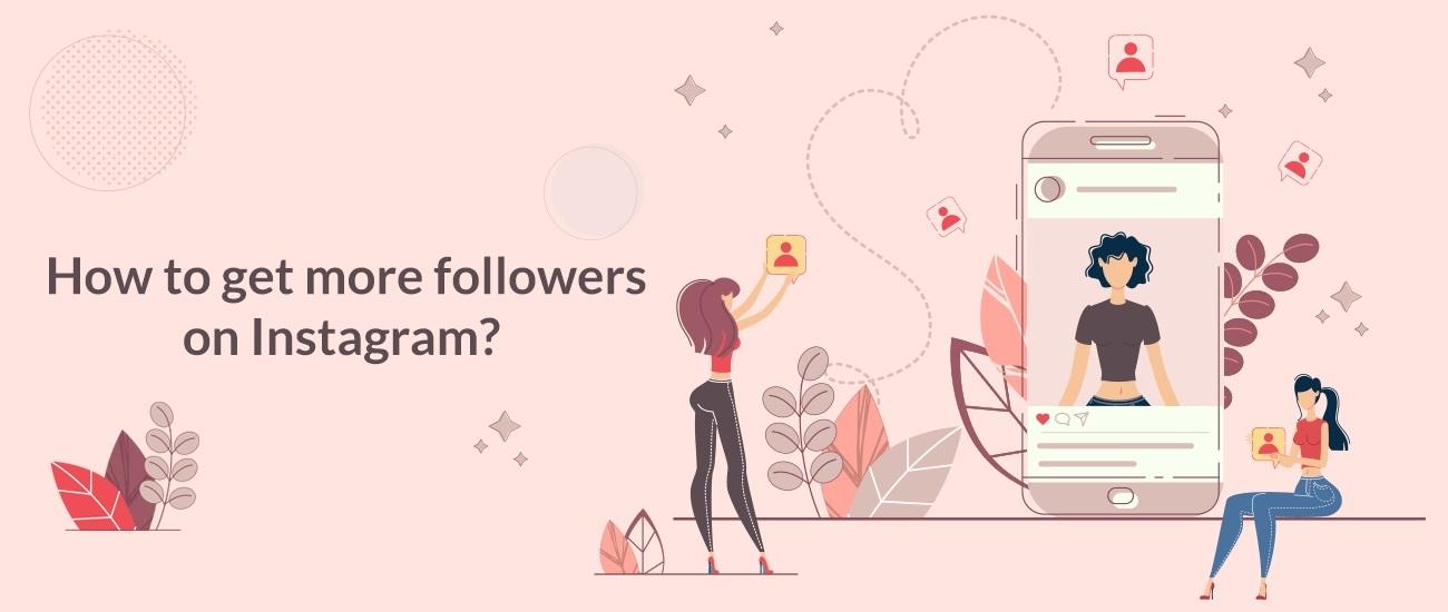 ¿Cómo obtener más seguidores reales y comprometidos en Instagram?