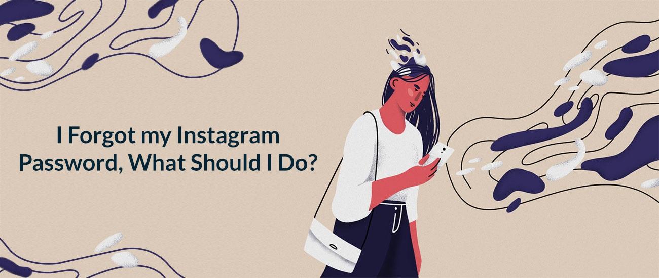 Olvidé mi contraseña de Instagram, ¿qué debo hacer?