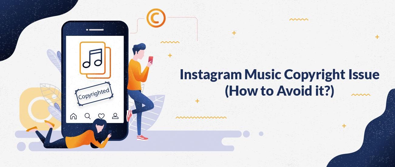 Problema de copyright de música de Instagram (¿Cómo evitarlo?)