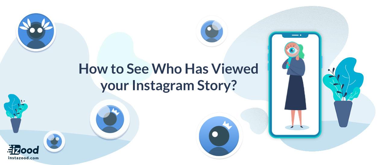 ¿Cómo ver quién ha visto tu historia de Instagram?