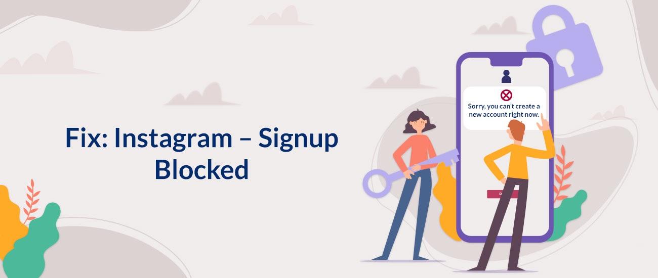 Arreglo: Instagram – Registro bloqueado
