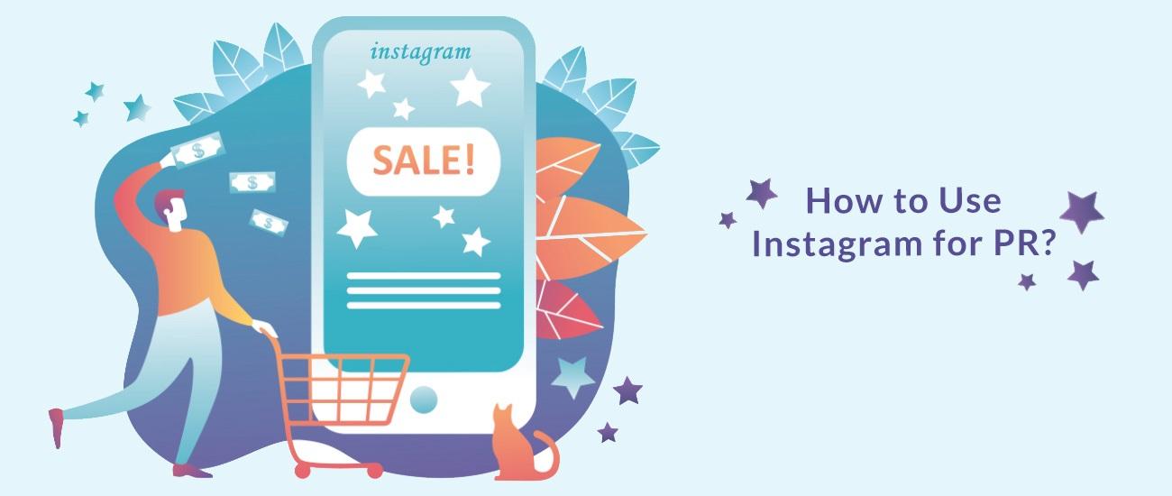 ¿Cómo usar Instagram para relaciones públicas (PR)?