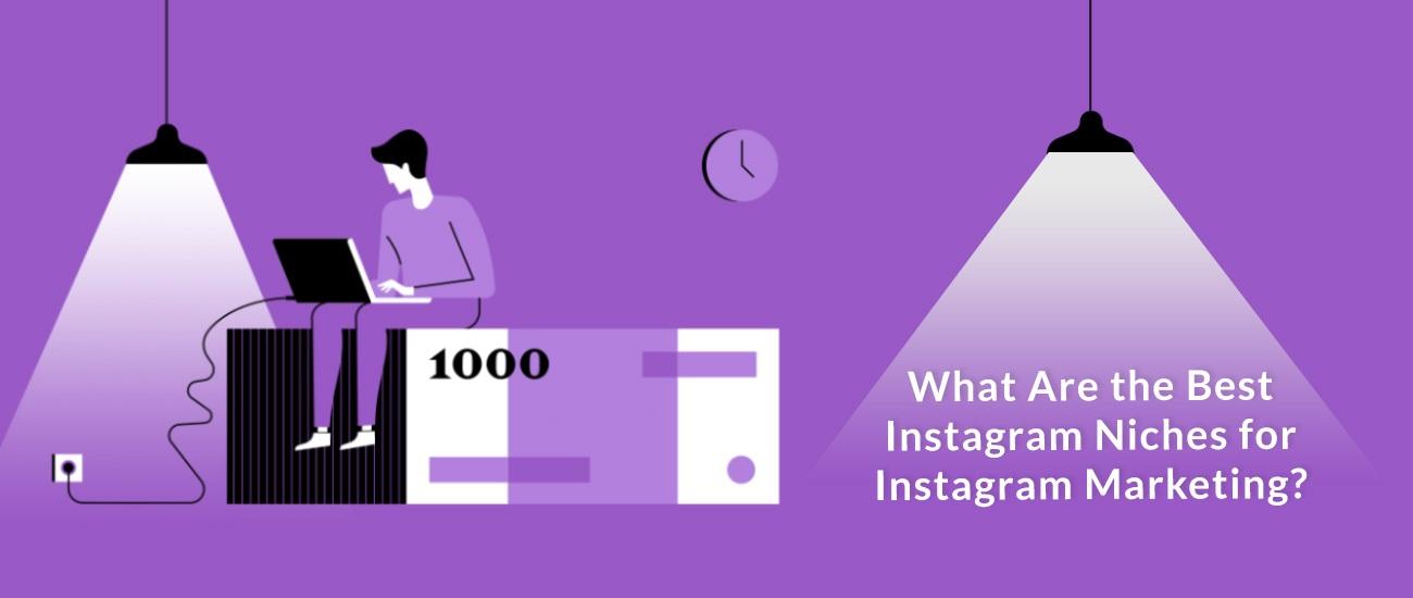 Los mejores nichos de Instagram para ganar dinero