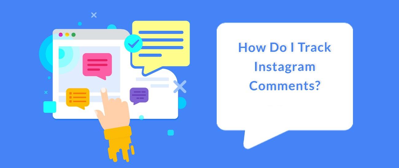 ¿Cómo ver todos tus comentarios de Instagram?